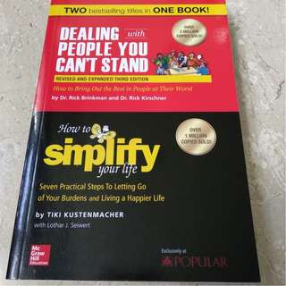 Two Best Selling Titles in one Book: Dealing with People You Can't Stand and how to Simplify Your Life