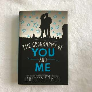 The Geography of You and Me by Jennifer E. Smith (Hardbound)