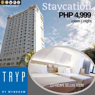 Staycation at Tryp by Wyndham Mall of Asia