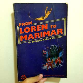 FROM LOREN TO MARIMAR: The Philippine Media in the 1990s