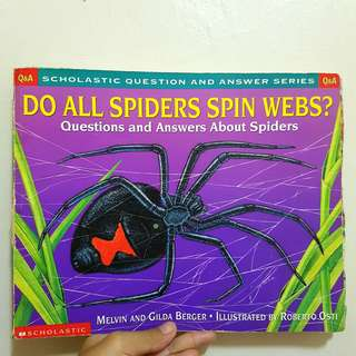 DO ALL SPIDERS SPIN WEBS? - Children's Book