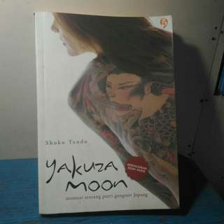 Novel Nonfiksi Terjemahan Yakuza Moon – Shoko Tendo