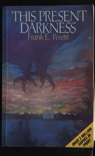 Christian Novel: THIS PRESENT DARKNESS by Frank E. Peretti