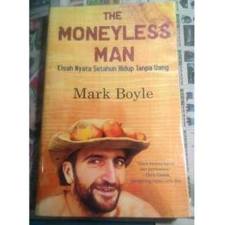 Novel Terjemahan Perjalanan The Moneyless Man – Mark Boyle