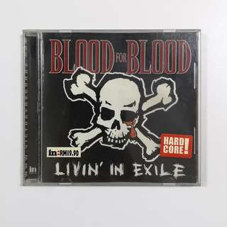 Blood for Blood 'Livin' in Exile CD
