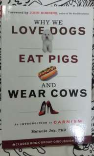 Why we love dogs eat pigs and wear cow - Melanie Joy