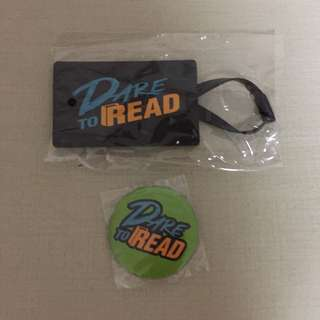 (FREE) brandnew sealed Dare to read bag tag & badge. Giving both altogether.
