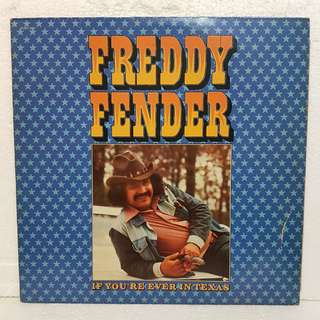 Freddy Fender - If You're Ever In Texas Vinyl Record