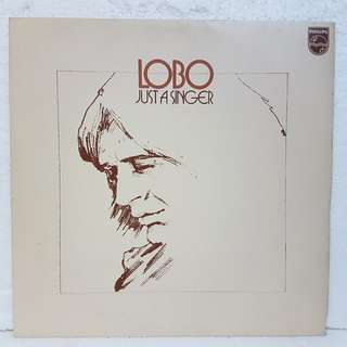 On Hold: Lobo - Just A Singer Vinyl Record
