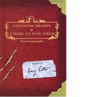 Fantastic Beasts and Where to Find Them (Hogwarts Library) by J.K. Rowling