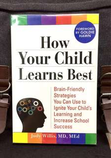 《New Book Condition + Powerful Guides For Enhancing Child's Love Of Learning》Dr Judy Willis - HOW YOUR CHILD LEARNS BEST : Brain-Friendly Strategies You Can Use To Ignite Your Child's Learning And Increase School Success