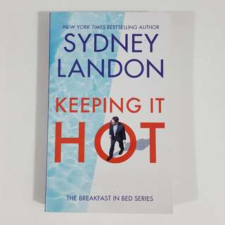 Keeping It Hot by Sydney Landon