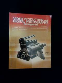 Video Production and Digital Photography for beginners