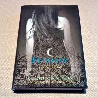 Betrayed (A House Of Night Novel #2)