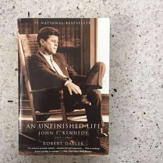 John F. Kennedy: An Unfinished Life