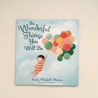 The Wonderful Things You Will Be Boardbook