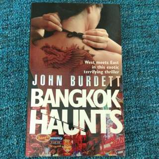 Bangkok Haunts by John Burdett