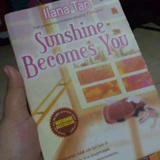 NOVEL SUNSHINE BECOMES YOU !BEST SELLER! By Ilana Tan