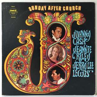 Johnny Cash, Jeannie C. Riley, Jerry Lee Lewis ‎– Sunday After Church (1960s US Pressing - Vinyl is Excellent)