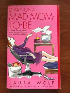 Diary of a Mad Mom to Be