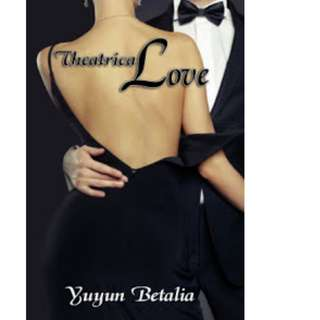 Ebook Theatrical Love - Yuyun Betalia