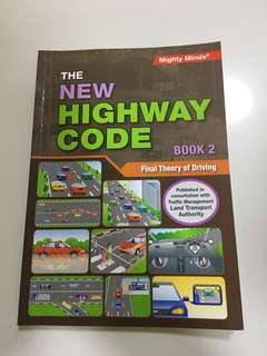 The New Highway Code Book 2 - Final Theory of Driving
