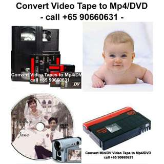 Convert Video Tape to Mp4/DVD -call 90660631
