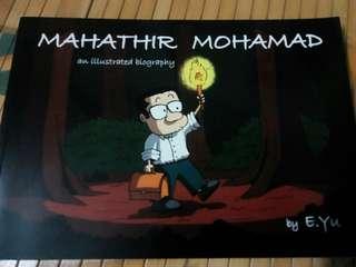 MAHATHIR MOHAMAD an illustrated biography bu E.Yu