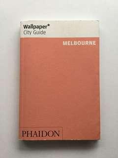 Melbourne- Wallpaper City Guide