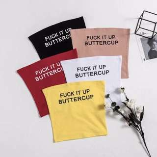 [PO] Trendy FUCK IT UP BUTTERCUP Graphic Words Tube Top