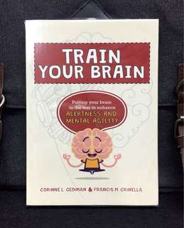 《Bran-New + Brain-Exercise Program Book》Corinne Gediman & Francis Crinella -TRAIN YOUR BRAIN : Putting Your Brain To The Test To Enhance Alertness And Mental Agility