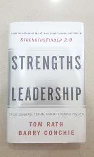 Strength Based Leadership by Tom Rath and Barry Conchie