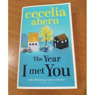 """The Year I Met You"" by Cecelia Ahern"