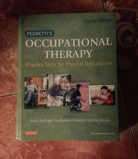 Pedretti's Occupational Therapy Practicr Skills for Physical Dtsfunction