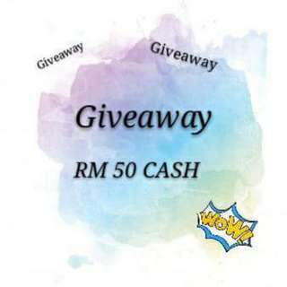 GIVEAWAY RM 50 CASH