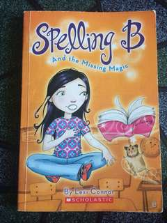 Spelling B and The Missing Magic
