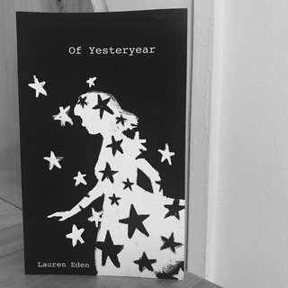 of yesteryear by Lauren Eden