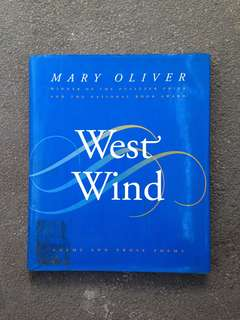 Mary Oliver - West Wind