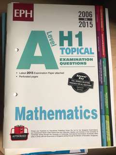 A Level H1 Topical Examination Questions 2006-2015