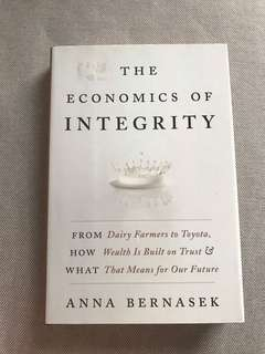 The economics of integrity by Anna Bernasek