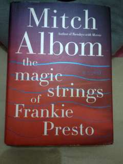 The Magic Strings of Frankie Presto by Mitch Albom