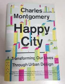 Happy City - Transforming Our Lives Through Urban Design