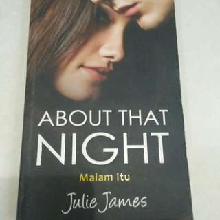 Buku Novel About that night / Julie James