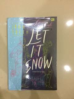 LET IT SNOW – LAUREN MYRACLE & JOHN GREEN (INDONESIA)