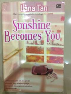 SUNSHINE BECOMES YOU — ILANA TAN