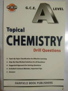 FBP GCE A Level Topical Chemistry Drill Questions