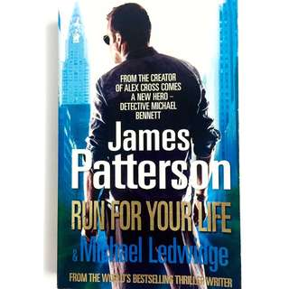 Run For Your Life by James Patterson (thriller action book)