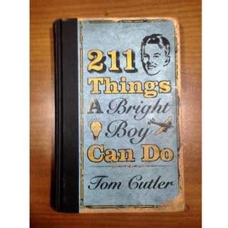 211 Things A Bright Boy Can Do by Tom Cutler (Hardcover)