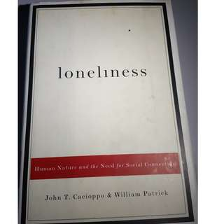 BOOK - LONELINESS: HUMAN NATURE AND THE NEED FOR SOCIAL CONNECTION by JOHN T. CACIOPPO