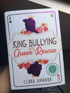 """Novel """"king bullying Vs quenn rescue"""""""
